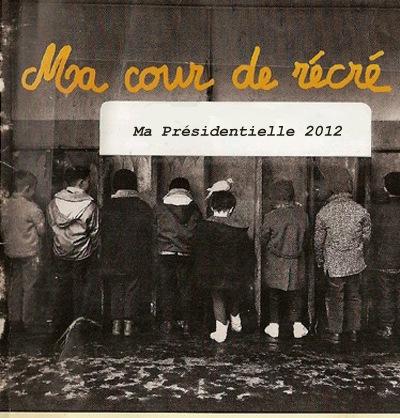 Cour De Récré - Ma Présidentielle 2012