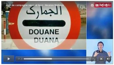 Extrait du clip de campagne du second tour de Nicolas Sarkozy - Douane Arabe